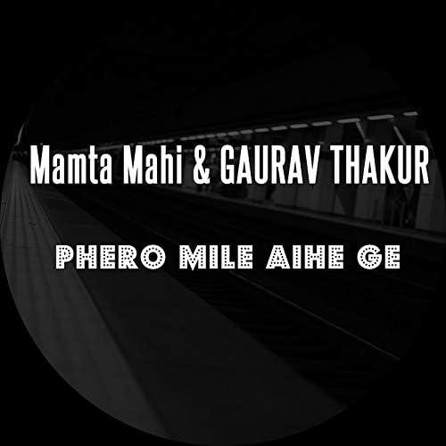 Mamta Mahi & Gaurav Thakur