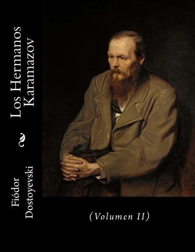 Los Hermanos Karamazov: (Volumen II): 2