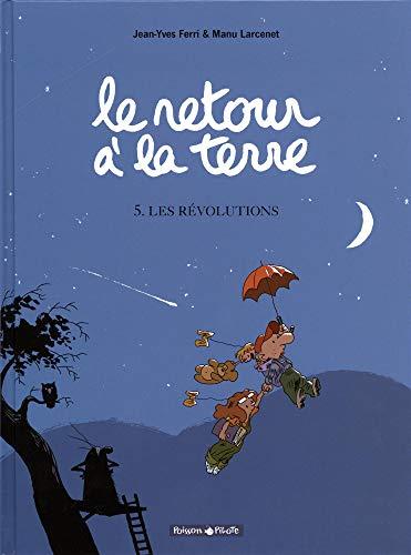 Le Retour à la terre - tome 5 - Révolutions (Les)