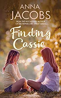 Finding Cassie: A touching story of family (Penny Lake Book 2) by [Anna Jacobs]