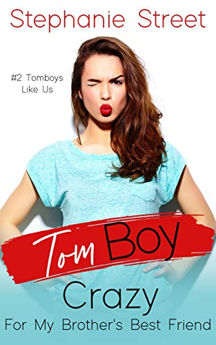 Book Cover for Tomboy Crazy for My Brother's Best Friend