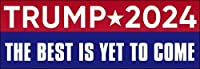AV Trump 2024 The Best is Yet to Come バンパーステッカー (ドナルド 24 re Elect)