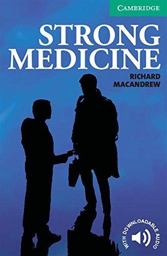 Strong Medicine Level 3 (Cambridge English Readers)の詳細を見る