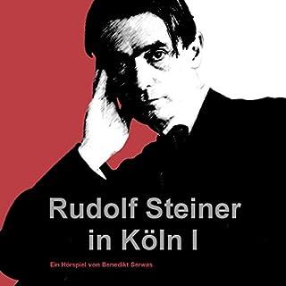 Rudolf Steiner in Köln I Titelbild