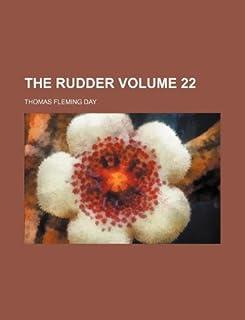 The Rudder Volume 22