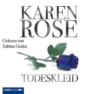 Todeskleid                   Autor:                                                                                                                                 Karen Rose                               Sprecher:                                                                                                                                 Sabina Godec                      Spieldauer: 22 Std. und 45 Min.     405 Bewertungen     Gesamt 4,1