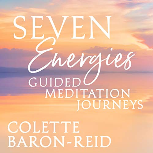 Seven Energies Guided Meditation Journeys