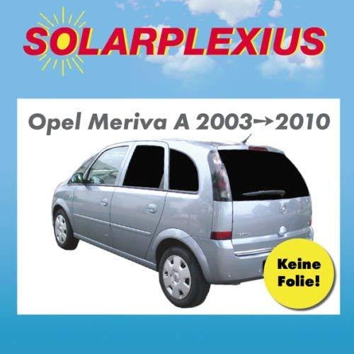 Solarplexius Sonnenschutz Autosonnenschutz Scheibentönung Sonnenschutzfolie OPEL MERIVA A Bj. 03-10