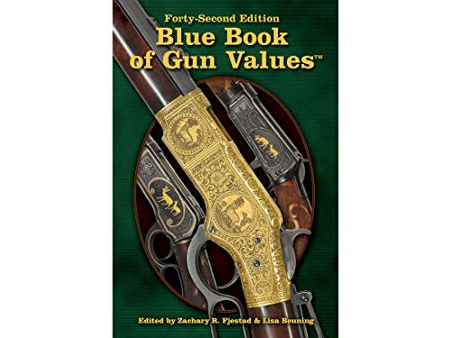 Blue Book of Gun Values 42nd Edition by Zachary R. Fjestad & Lisa Beuning
