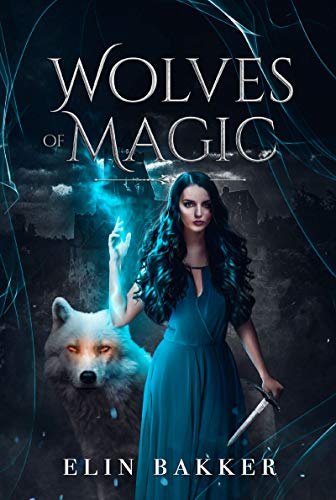 Wolves of magic: Fantasy adolescent (French Edition)