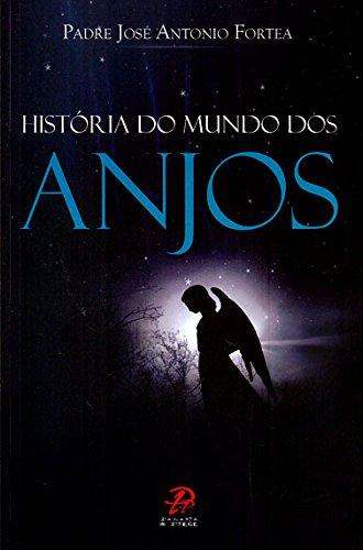 Historia do Mundo dos Anjos