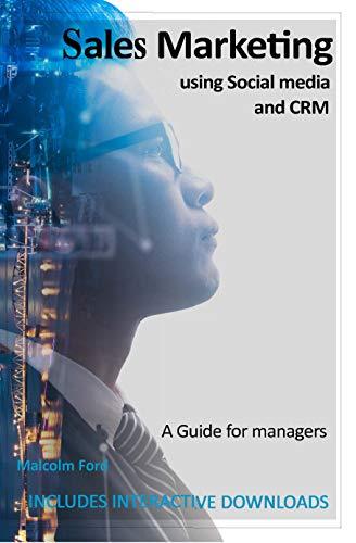 Sales Marketting Using Social Media and CRM (English Edition)