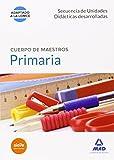 Cuerpo de Maestros Primaria Secuencias de unidades didácticas desarrolladas (Maestros 2015) - 9788490931738