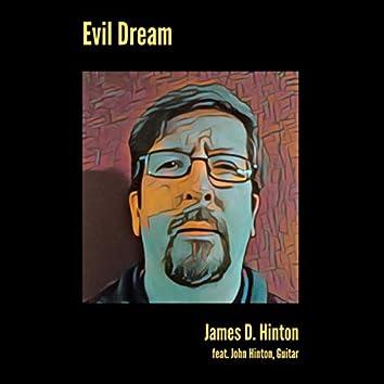 Evil Dream