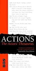 Actions: The Actors' Thesaurus: The Actors Thesaurus