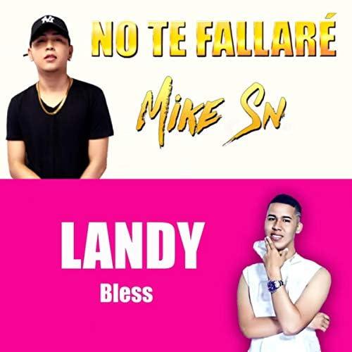 Mike Sn & Landy Bless
