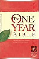The One Year Bible: Arranged in 365 Daily Readings (One Year Bible: New Living Translation-2)