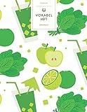 Vokabelheft: Grüner Smoothie Detox Muster. 3 Spalten für Vokabeln. 120 Seiten mit schönem Design. Dreispaltiges Buch mit Soft Cover 8.5x11 Zoll, ca. DIN A4 21.6x27.9cm.