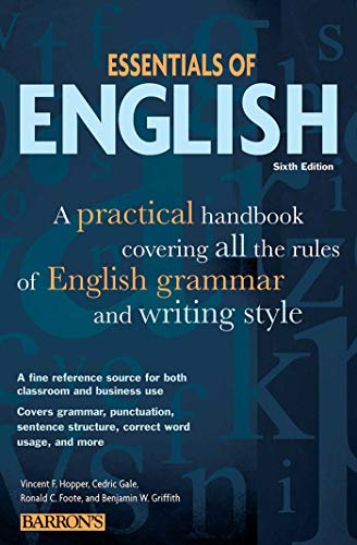Essentials of English: A Practical Handbook Covering All...