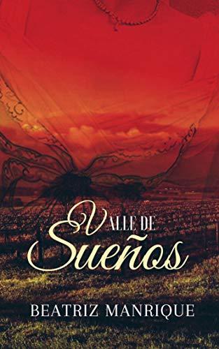 Valle de sueños (Serie Sueños nº 1)