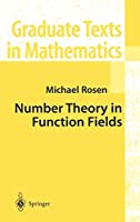 Number Theory in Function Fields (Graduate Texts in Mathematics, 210)