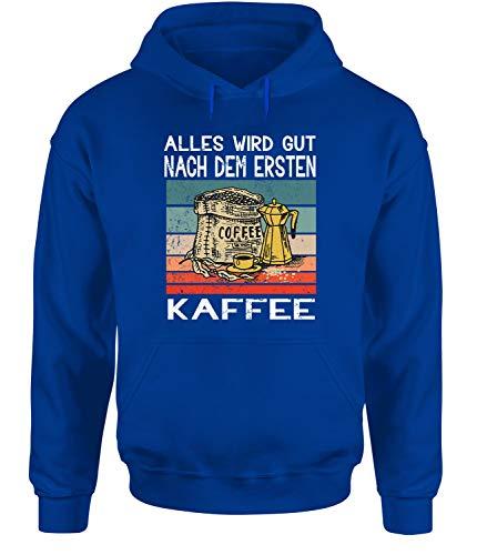 tshirtladen Alles Wird gut nach dem ersten Kaffee Hoodie Unisex Kaffeespruch, Farbe: Blau, Größe: Small