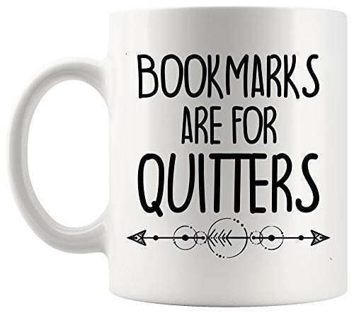Teacher Mug Cup - Bookmarks Are For Quitters Read Book Kid Student Teacher 11Oz Mugs Cups