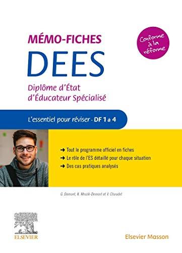 Mémo-Fiches DEES - Diplôme d'État d'éducateur spécialisé: L'essentiel pour réviser - DF1 à 4