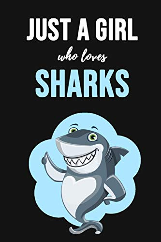 "Just A Girl Who Loves Sharks: Notebook / Journal / Diary / Notepad, Shark Lover Gifts (Lined, 6"" x 9"") Michigan"