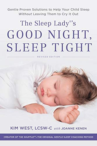 The Sleep Lady s Good Night Sleep Tight Gentle Proven Solutions to Help Your Child Sleep Without product image