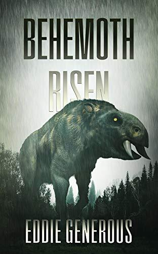 Behemoth Risen by [Eddie Generous]