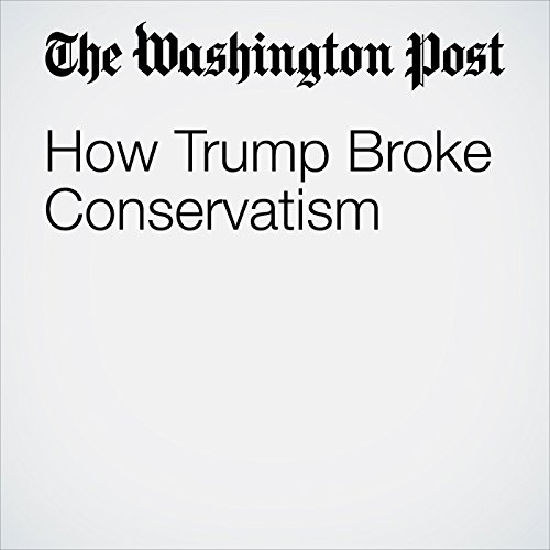 How Trump Broke Conservatism copertina