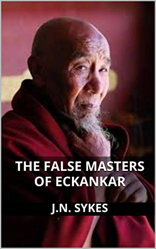 The False Masters of Eckankar (English Edition)