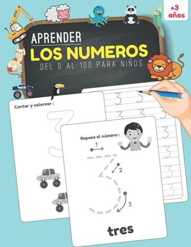 Aprender los Números del 0 al 100 para Niños: Cuaderno de Ejercicios de Trazado para Aprender a Repasar y Escribir los Números