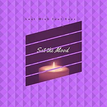 Set the Mood (feat. Keyz)