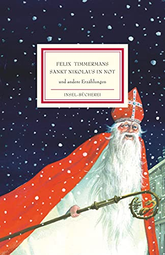 Sankt Nikolaus in Not: Und andere Erzaehlungen