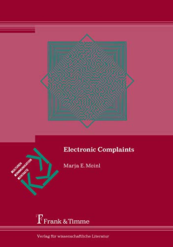 Electronic Complaints: An Empirical Study on British English and German Complaints on eBay (English Edition)