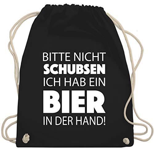Shirtracer Sprüche - Bitte nicht schubsen ich hab ein Bier in der Hand! weiß - Unisize - Schwarz - bitte nicht schubsen ich habe - WM110 - Turnbeutel und Stoffbeutel aus Baumwolle