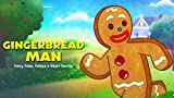The Gingerbread Man: A cook creates a mischievous Gingerman... who sends everyone on a wild goose chase!