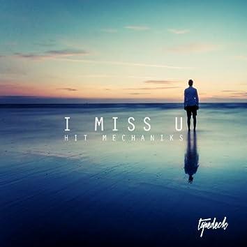 I Miss U (feat. Carlos Vela, Dirty Lou, Alex Vela)