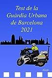 Test de la Guàrdia Urbana de Barcelona 2021
