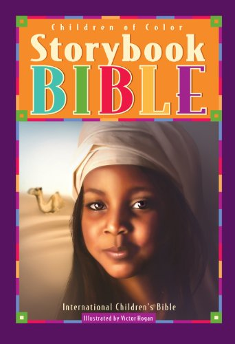 Compare Textbook Prices for Children of Color Storybook Bible: With 61 Stories from the International Children's Bible 2nd Edition ISBN 9780840720788 by Regina Brundidge - Fuller writer,M. C. Jenkins,Victor V. Hogan