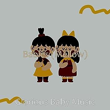 Babies (Mellow)