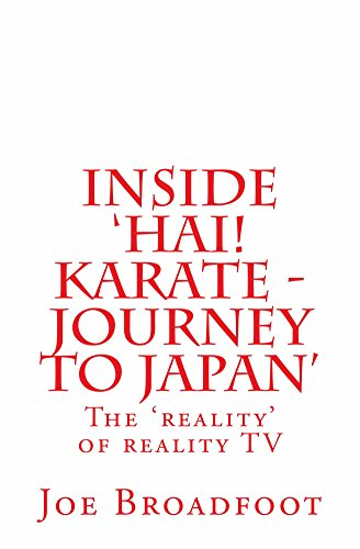 Inside 'Hai! Karate - Journey to Japan' (English Edition)