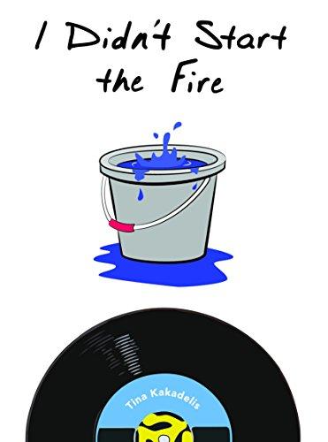 I Didn't Start the Fire (Carly Allen Trilogy Book 2)
