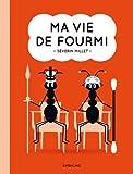 Ma vie de fourmi