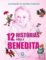 12 Histórias para a Benedita (Portuguese Edition)