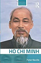 Ho Chi Minh (Routledge Historical Biographies)