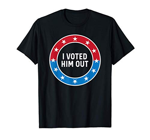 I Voted Him Out Anti Trump Red White & Blue Voting Sticker T-Shirt