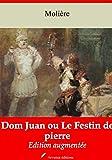 Dom Juan ou Le Festin de pierre – suivi d'annexes - Nouvelle édition 2019 - Format Kindle - 0,99 €